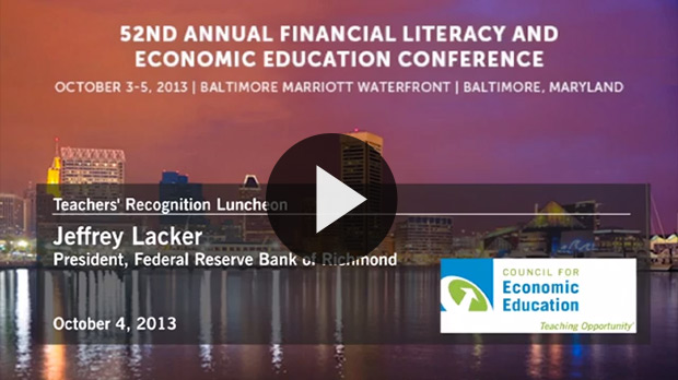 Jeffrey Lacker, President, Federal Reserve Bank of Richmond Speaks at Teachers Conference