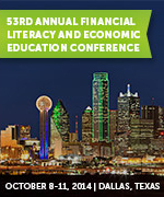 53rd Annual Financial Literacy and Economic Education Conference | October 8-11, 2014 | Dallas, Texas